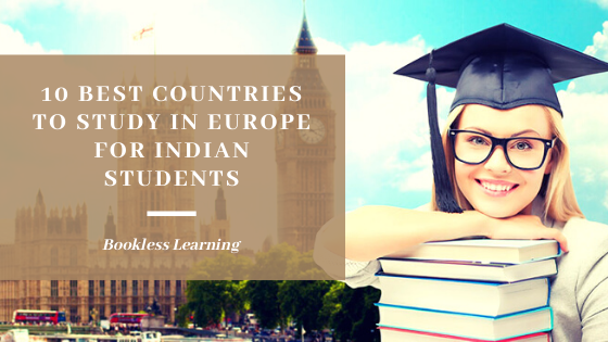 10 Best Countries to Study in Europe for Indian Students